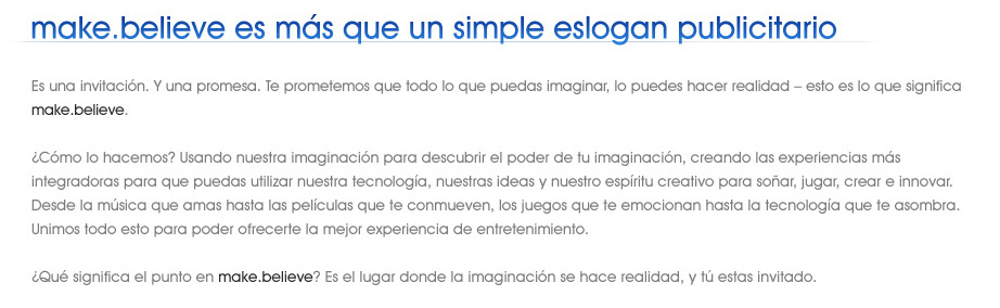 make.believe es más que un simple eslogan publicitario